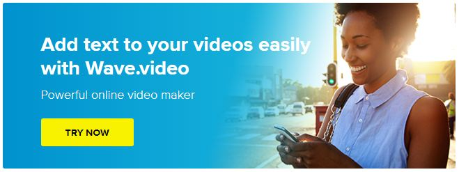 Add Text to Video with Wave Video